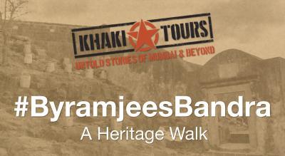 #ByramjeesBandra by Khaki Tours