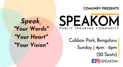 Speakom Bangalore  - Public Speaking Community