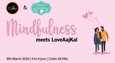 Mindfulness meets LoveAajkal