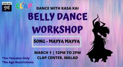 Dance with Kasa Kai - Belly Dance Workshop, Malad