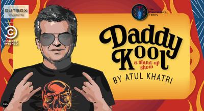 TEF presents Daddy Kool by Atul Khatri