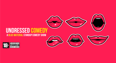 Undressed Comedy