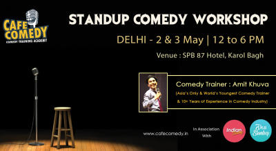 STANDUP COMEDY WORKSHOP - Delhi | By Cafe Comedy
