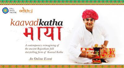 Kaavad Katha Maya - Rajasthani Folk Storytelling by Akhshay Gandhi(Online)