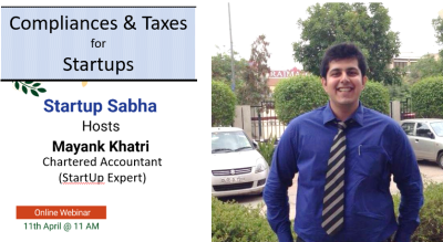 Compliances & Taxes for Startups by Mayank Khatri (CA, Startup Expert) by Startup Sabha
