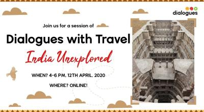 Dialogues With Travel - India Unexplored