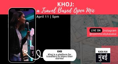 KHOJ − A Travel Based OPEN MIC At Live Instagram