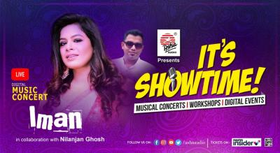It's Showtime! Iman Chakraborty - LIVE DIGITAL Musical Concert