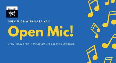 Open Mic With KASA KAI At Live Instagram