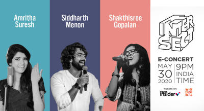 INTERSECT E-CONCERT Amritha Suresh x Siddharth Menon x Shakthisree Gopalan