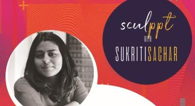 SculPPT with Sukriti Sachar Powered By - Awoke Solutions