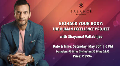 BioHack Your Body | The Human Excellence Project with Shayamal Vallabhjee