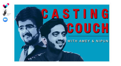 Casting Couch with Amey & Nipun