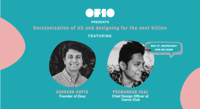 Decolonization of UX and Designing for the Next Billion