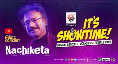 It's Showtime! Nachiketa- LIVE DIGITAL  Musical Concert