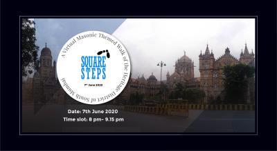 Square Steps - Fundraiser - Virtual Heritage Masonic themed Walk of South Mumbai