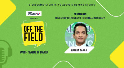 Off The Field with Saru & Baru ft. Ranjit Bajaj