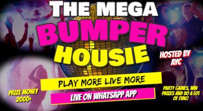 MEGA BUMPER HOUSIE NIGHT