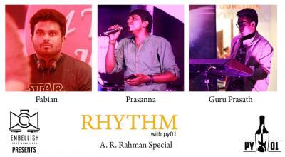 RHYTHM with py01 | A.R. Rahman special | Embellish event