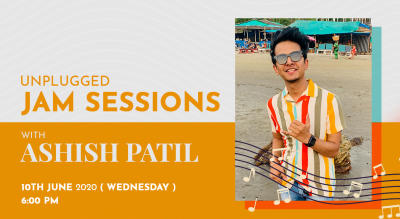 Unplugged jam sessions with Ashish Patil