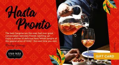Uno Más Presents: The Hasta pronto Sangria Gift Card