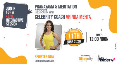 Pranayama & Meditation with Celebrity Coach Vrinda Mehta Powered by Fitternity