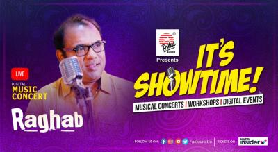 It's Showtime! Raghab- LIVE DIGITAL Musical Concert