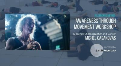 Awareness Through Movement Workshop by Michel Casanovas