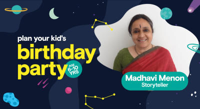 Birthday Party for Kids with Madhavi Menon - Storyteller