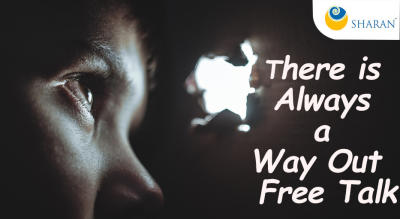 There is Always a Way Out – Free Talk
