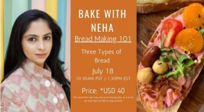 Bread Making 101 with MasterChef Neha Shah(International Customers)