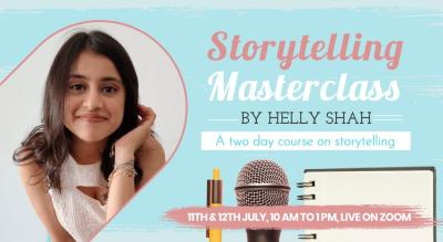 UnErase's Storytelling Masterclass by Helly Shah