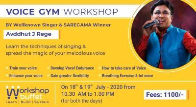 Voice Gym Workshop - Avddhut J Rege