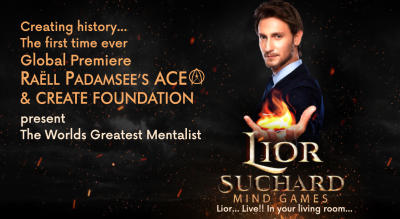 Raell Padamsee's Ace Productions presents: Lior Suchard - Mind Games