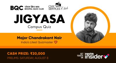 Jigyasa Campus Quiz | Major Chandrakant Nair