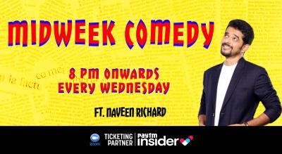 Midweek Comedy ft. Naveen Richard