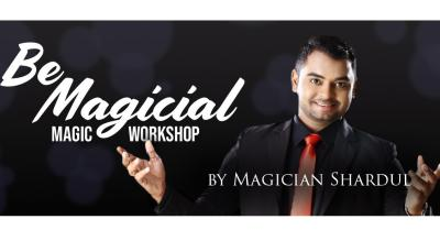 Be Magical- Magic Workshop by Shardul Bonde