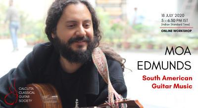 Moa Edmunds online workshop: South American Guitar Music