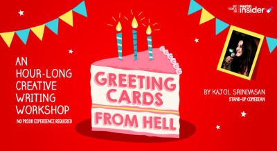 Greeting Cards From Hell - Writing workshop by Kajol Srinivasan