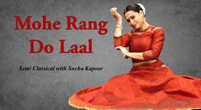 Mohe Rang Do Laal - Sneha Kapoor Gothi