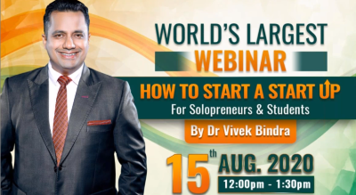 Worlds Largest Webinar: How to Start a Start-Up by Dr. Vivek Bindra