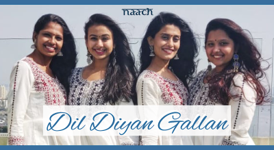 Team Naach : Dil Diyan Gallan (Weekday Batch)