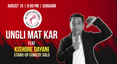 Ungli Mat Kar - Stand-up special by Kishore Dayani