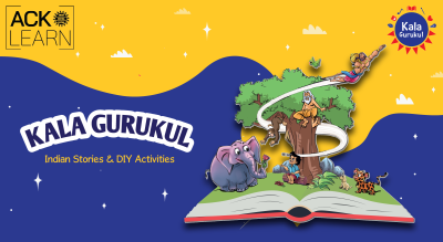 Kala Gurukul - Storytelling Based Learning for 4 to 6 years