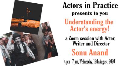 Understanding the Actor's energy!