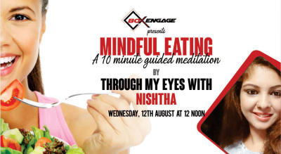 Mindful Eating | 10 minutes Guided Meditation by Nishtha