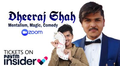 Zoom With Dheeraj Shah | Magician In Delhi India