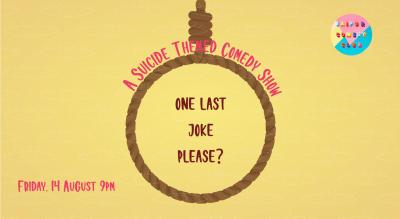 One Last Joke Please?