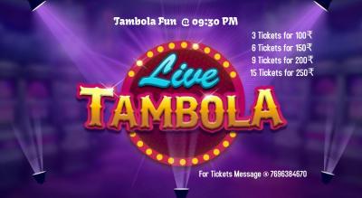 Tambola @ 09:30 PM