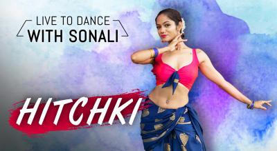Choreography Masterclass with Sonali Bhadauria - Hitchki